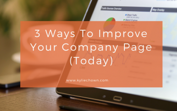 3 ways to improve your company page