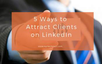 5 Ways To Attract Clients On LinkedIn