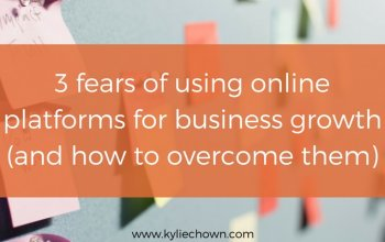 3 fears of using online platforms for business growth (and how to overcome them)
