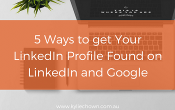 5 ways to get your LinkedIn profile found in LinkedIn and Google.
