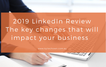 2019 LinkedIn Review The key changes that will impact your business